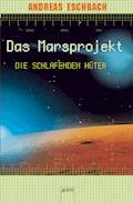 Die schlafenden Hüter - Andreas Eschbach - E-Book