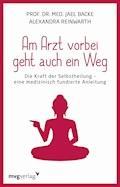 Am Arzt vorbei geht auch ein Weg - Alexandra Reinwarth - E-Book