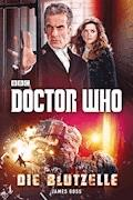 Doctor Who: Die Blutzelle - James Goss - E-Book