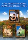 Lake Beautown Reihe Sammelband Buch 1 bis 3 - Norma Banzi - E-Book