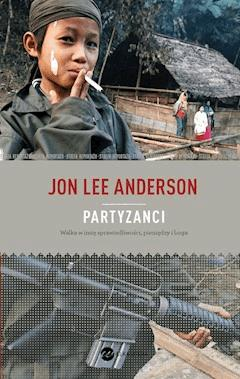 Partyzanci - Jon Lee Anderson - ebook