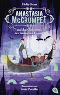 Anastasia McCrumpet und das Geheimnis der launischen Lagune - - Holly Grant - E-Book