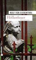 Höllenfeuer - Rolf von Siebenthal - E-Book