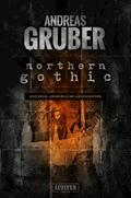 NORTHERN GOTHIC - Andreas Gruber - E-Book