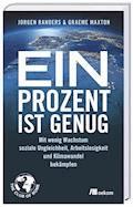 Ein Prozent ist genug - Jorgen Randers - E-Book