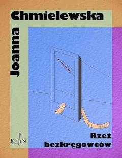 Rzeź bezkręgowców - Joanna Chmielewska - ebook