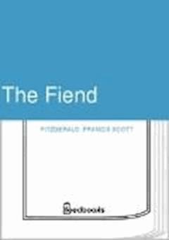 The Fiend - Francis Scott Fitzgerald - ebook