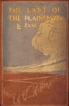 The Last of the Plainsmen - Zane Grey - ebook