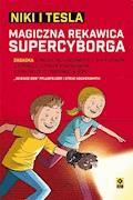 "Niki i Tesla. Magiczna rękawica Supercyborga - ""Science Bob"" Pflugfelder, Steve Hockensmith - ebook"