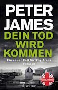 Dein Tod wird kommen - Peter James - E-Book