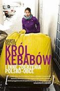 Król kebabów - Marta Mazuś - ebook