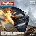 Perry Rhodan 2734: Der Wald und das Mädchen - Uwe Anton - Hörbüch