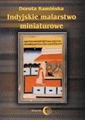 Indyjskie malarstwo miniaturowe - Dorota Kamińska - ebook