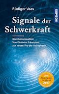 Signale der Schwerkraft - Rüdiger Vaas - E-Book