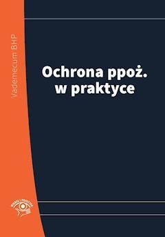 Ochrona ppoż. w praktyce 2014 - Opracowanie zbiorowe - ebook