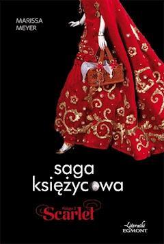 Scarlet. Saga księżycowa - Marissa Meyer - ebook