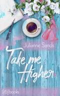 Take me Higher - Julianne Sands - E-Book