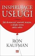 Inspirujące usługi - Ron Kaufman - ebook