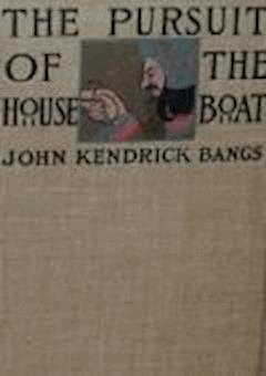 Pursuit of the House-Boat - John Kendrick Bangs - ebook