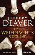 Das Weihnachtsgeschenk - Jeffery Deaver - E-Book