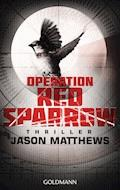 Operation Red Sparrow - Jason Matthews - E-Book