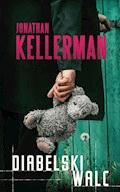 Diabelski walc - Jonathan Kellerman - ebook