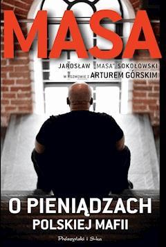 Masa o pieniądzach polskiej mafii - Artur Górski - ebook