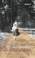 Z czerwonej ziemi - Anna Raskolnikoff - ebook