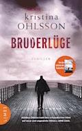 Bruderlüge - Kristina Ohlsson - E-Book