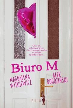 Biuro M - Magdalena Witkiewicz, Alek Rogoziński - ebook