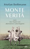 Monte Verità - Stefan Bollmann - E-Book
