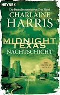 Midnight, Texas - Nachtschicht - Charlaine Harris - E-Book