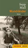 Wundränder - Sepp Mall - E-Book