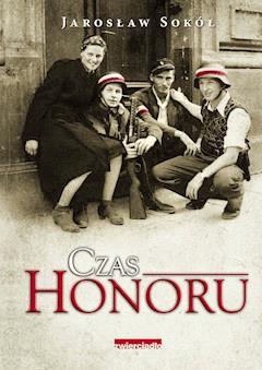 Czas honoru - Jarosław Sokół - ebook