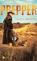 Prepper - Felix A. Münter - E-Book