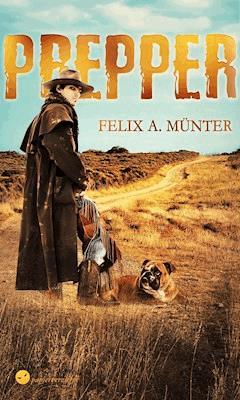 Prepper - Felix A. Münter - E-Book