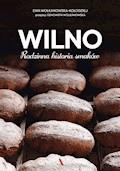 Wilno - Ewa Wołkanowska-Kołodziej, Genowefa Wołkanowska - ebook
