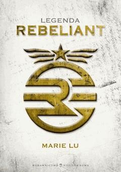 Legenda. Rebeliant - Marie Lu - ebook