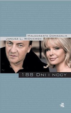 188 dni i nocy - Małgorzata Domagalik, Janusz L. Wiśniewski - ebook