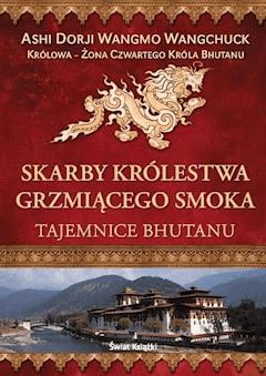 Skarby Królestwa Grzmiącego Smoka - Ashi Dorji - ebook