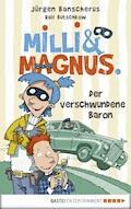 Milli und Magnus - Der verschwundene Baron - Jürgen Banscherus - E-Book