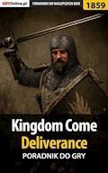 "Kingdom Come Deliverance - poradnik do gry - Jacek ""Stranger"" Hałas - ebook"