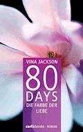 80 Days - Die Farbe der Liebe - Vina Jackson - E-Book
