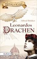 Leonardos Drachen - Alfred Bekker - E-Book