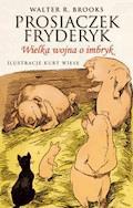 Prosiaczek Fryderyk. Wielka wojna o imbryk - Walter R. Brooks - ebook