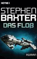Das Floß - Stephen Baxter - E-Book