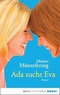 Ada sucht Eva - Mirjam Müntefering - E-Book