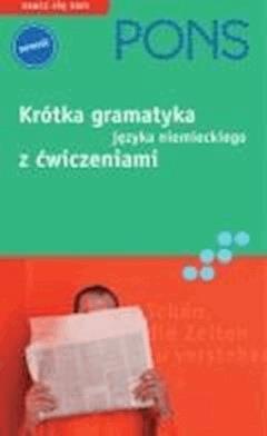 Krótka gramatyka języka niemieckiego - Heike Voit, Beata Jaroszewicz - ebook
