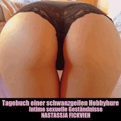 Tagebuch einer schwanzgeilen Hobbyhure: - Nastassja Fickvieh - Hörbüch