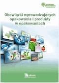 Obowiązki wprowadzających opakowania i produkty w opakowaniach - Bartłomiej Matysiak, Dorota Rosłoń, Rafał Kruk - ebook
